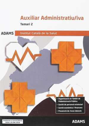 TEMARI 2 AUXILIAR ADMINISTRATIU-IVA INSTITUT CATALÀ DE LA SALUT.