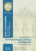 DESARROLLO DE LA FARMACOLOGÍA CLÍNICA EN ESPAÑA. CIENCIAS BASICAS