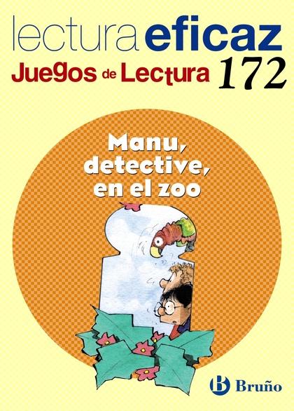 MANU DETECTIVE, EN EL ZOO, EDUCACIÓN PRIMARIA, 2 CICLO. JUEGO DE LECTURA