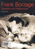 FRANK BORZAGE: SARASTRO EN HOLLYWOOD