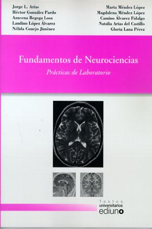 FUNDAMENTOS DE NEUROCIENCIAS : PRÁCTICAS DE LABORATORIO