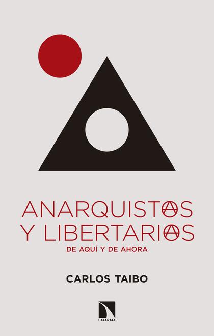 ANARQUISTAS Y LIBERTARIAS, DE AQUÍ Y DE AHORA.