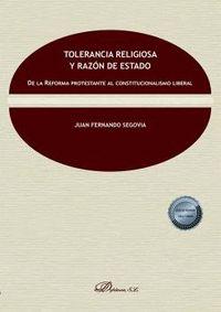 TOLERANCIA RELIGIOSA Y RAZÓN DE ESTADO                                          DE LA REFORMA P