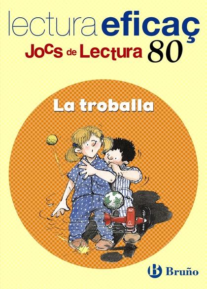 LA TROBALLA, EDUCACIÓ PRIMÀRIA, 2 CICLE (CATALUÑA, BALEARES). JOC DE LECTURA