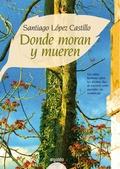 DONDE MORAN Y MUEREN