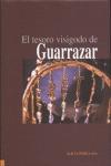 LOS TESOROS DE GUARRAZAR