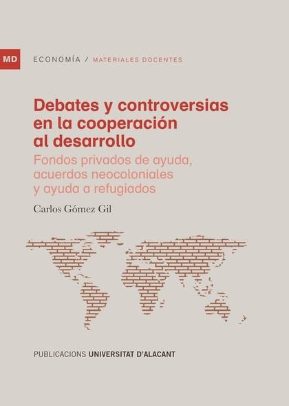 DEBATES Y CONTROVERSIAS EN LA COOPERACIÓN AL DESARROLLO                         FONDOS PRIVADOS
