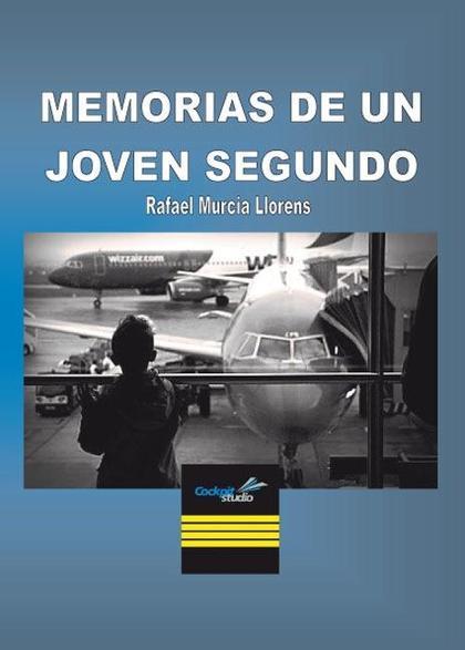 MEMORIAS DE UN JOVEN SEGUNDO