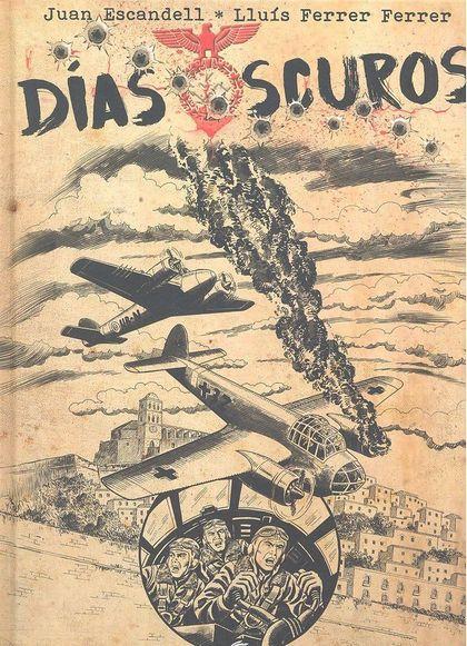 DÍAS OSCUROS.