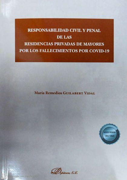 RESPONSABILIDAD CIVIL Y PENAL DE LAS RESIDENCIAS PRIVADAS DE MAYORES POR LOS FAL