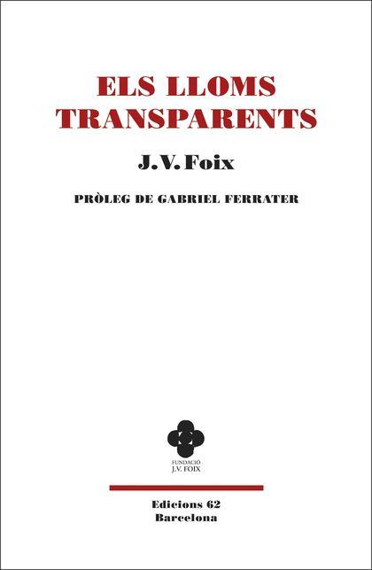 ELS LLOMS TRANSPARENTS. DE GABRIEL FERRATER
