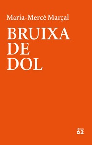 BRUIXA DE DOL (1977-1979).