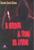 HEREDERO AL TRONO DEL AVERNO,EL