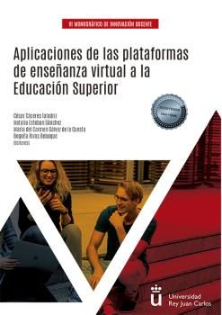APLICACIONES DE LAS PLATAFORMAS DE ENSEÑANZA VIRTUAL A LA EDUCACIÓN SUPERIOR