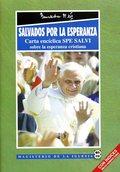 SALVADOS POR LA ESPERANZA. CARTA ENCÍCLICA SPE SALVI SOBRE LA ESPERANZA CRISTIANA