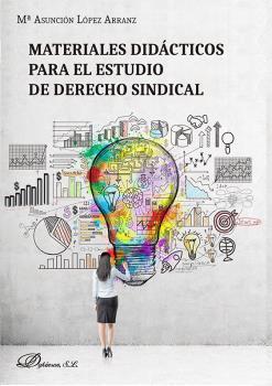 MATERIALES DIDÁCTICOS PARA EL ESTUDIO DE DERECHO SINDICAL.