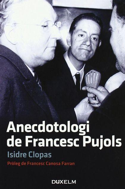 ANECDOTOLOGI DE FRANCESC PUJOLS