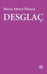 DESGLAÇ. (1984-1988)