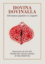 DOVINA, DOVINALLA. ADIVINANZAS POPULARES EN ARAGONÉS.