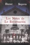 LOS NIÑOS DE LA ENCARNACIÓN
