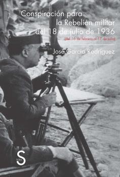 CONSPIRACIÓN PARA LA REBELIÓN MILITAR DEL 18 DE JULIO DE 1936