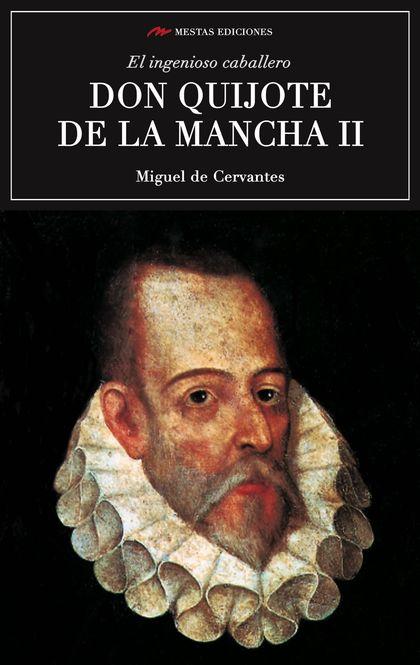 EL INGENIOSO CABALLERO DON QUIJOTE DE LA MANCHA II