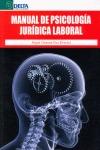 MANUAL DE PSICOLOGÍA JURÍDICA LABORAL.
