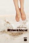 MIL TRINOS DE FURIA Y SAL