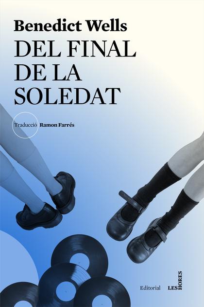 DEL FINAL DE LA SOLEDAT.