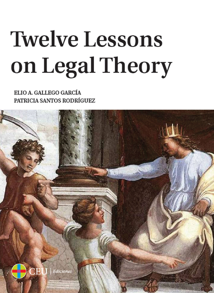 TWELVE LESSONS ON LEGAL THEORY.