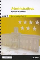 EJERCICIOS DE OFIMÁTICA ADMINISTRATIVOS COMUNIDAD DE MADRID.