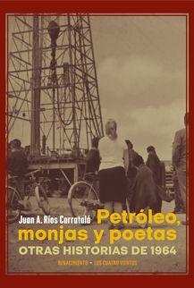 PETROLEO MONJAS Y POETAS.