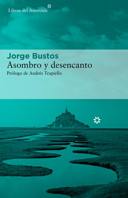 ASOMBRO Y DESENCANTO