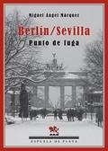 BERLÍN-SEVILLA : PUNTO DE FUGA