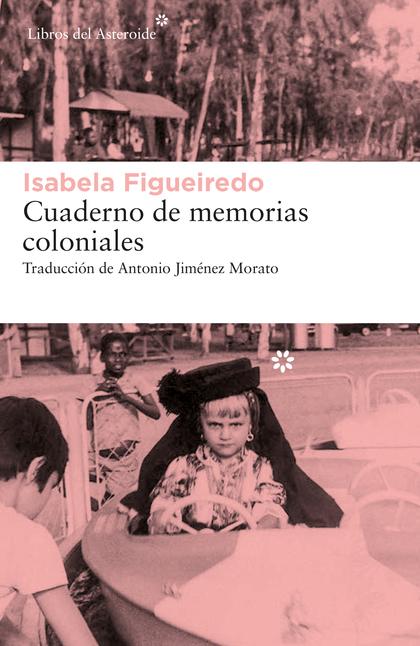 CUADERNO DE MEMORIAS COLONIALES