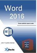 WORD 2016 : CURSO PRÁCTICO PASO A PASO