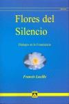FLORES DEL SILENCIO : DIÁLOGOS EN LA CONCIENCIA