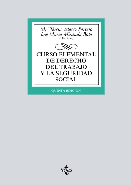 CURSO ELEMENTAL DE DERECHO DEL TRABAJO Y LA SEGURIDAD SOCIAL.