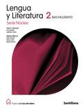 PROYECTO LA CASA DEL SABER, SERIE NÚCLEO, LENGUA Y LITERATURA, 2 BACHILLERATO