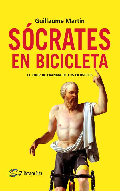 SÓCRATES EN BICICLETA                                                           EL TOUR DE FRAN