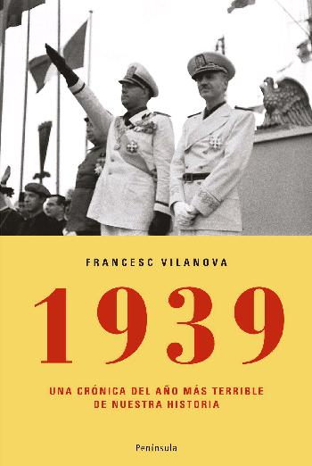 1939 CRONICA AÑO MAS TERRIBLE NUESTRA HISTORIA