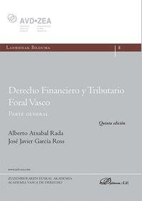 DERECHO FINANCIERO Y TRIBUTARIO FORAL VASCO. PARTE GENERAL
