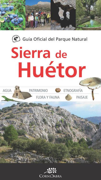 GUIA OF DEL PARQUE NATURAL SIERRA DE HUETOR.