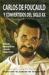 CARLOS DE FOUCAULD Y CONVERTIDOS DEL SIGLO XX