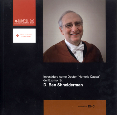 INVESTIDURA COMO DOCTOR HONORIS CAUSA DEL EXCMO. SR. D. BEN SHNEIDERMAN