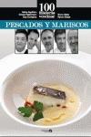 100 MANERAS DE COCINAR PESCADOS Y MARISCOS