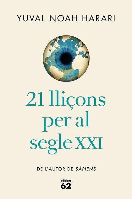 21 LLIÇONS PER AL SEGLE XXI (EDICIÓ RÚSTICA).