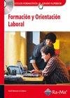 FORMACIÓN Y ORIENTACIÓN LABORAL. (GRADO SUPERIOR). CICLO FORMATIVO GRADO SUPERIOR