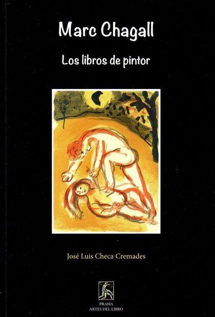 MARC CHAGALL : LOS LIBROS DE PINTOR
