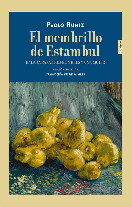 EL MEMBRILLO DE ESTAMBUL